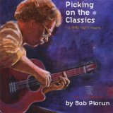 Picking On The Classics Lyrics Bob Piorun
