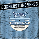 Cornerstone 96-98 Lyrics Cornerstone 96-98