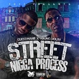 Street Nigga Progress Lyrics Gucci Mane