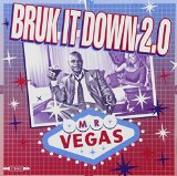 Bruk It Down 2.0 Lyrics Mr Vegas