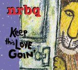 Keep This Love Goin' Lyrics NRBQ