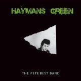 Haymans Green Lyrics Pete Best Band