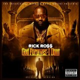 God Forgives, I Don't Lyrics Rick Ross