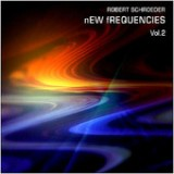 New Frequencies, Vol. 2 Lyrics Robert Schroeder