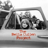 The Bella Cullen Project Lyrics The Bella Cullen Project