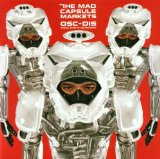 Osc-Dis Lyrics The Mad Capsule Markets