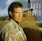 Greatest Hits Volume Ii Lyrics Travis Randy