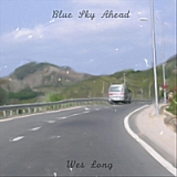 Blue Sky Ahead Lyrics Wes Long