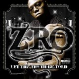 Let The Truth Be Told Lyrics Z-Ro
