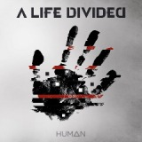 Human Lyrics A Life Divided