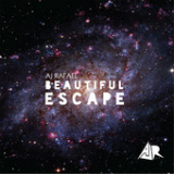 Beautiful Escape (EP) Lyrics AJ Rafael