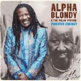 Positive Energy Lyrics Alpha Blondy