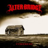 Fortress Lyrics Alter Bridge