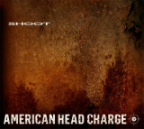 Shoot (EP) Lyrics American Head Charge