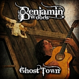 Ghost Town Lyrics Benjamin Woods