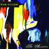 The Answers Lyrics Blue October