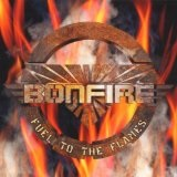 Fuel To The Flames Lyrics Bonfire