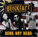 Bunk Not Dead Lyrics Bunkface