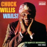 Chuck Willis Wails Lyrics Chuck Willis