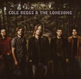 Miscellaneous Lyrics Cole Deggs And The Lonesome