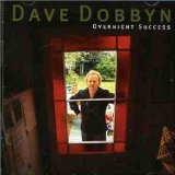 Overnight Success Lyrics Dave Dobbyn