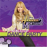 Non-Stop Dance Party Remix Lyrics Hannah Montana