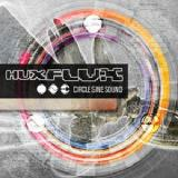 Circle Sine Sound Lyrics Hux Flux & Illuminus
