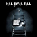 Kill Devil Hill Lyrics Kill Devil Hill