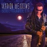 Soul Traveler Lyrics Marion Meadows