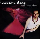 Sufi Traveler Lyrics Mercan Dede