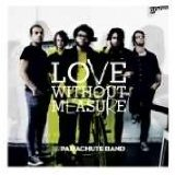 Love Without Measure Lyrics Parachute Band