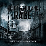 Deadly Horizon Lyrics Point Blank Rage
