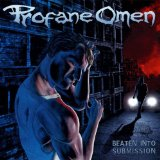 Beaten Into Submission Lyrics Profane Omen