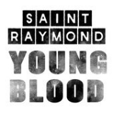 Young Blood (EP) Lyrics Saint Raymond