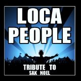 Loca People (Single) Lyrics Sak Noel