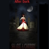 After Dark Lyrics Share a Cherry