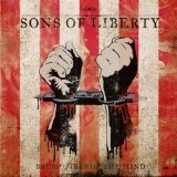 Brush-Fires Of The Mind Lyrics Sons Of Liberty