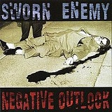 Negative Outlook (EP) Lyrics Sworn Enemy