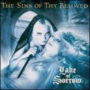 Lake Of Sorrow Lyrics The Sins Of Thy Beloved