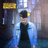 Formerly Known Lyrics Andy Mineo