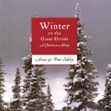 Winter On the Great Divide: A Christmas Album Lyrics Anne & Pete Sibley