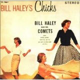 Bill Haley's Chicks Lyrics Bill Haley
