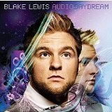 Audio Day Dream Lyrics Blake Lewis