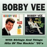Bobby Vee with Strings and Things Lyrics Bobby Vee