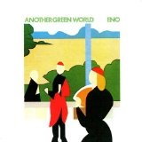 Another Green World Lyrics Brian Eno