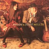 Miscellaneous Lyrics Buddy & Julie Miller