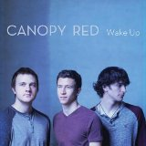 Wake Up Lyrics Canopy Red