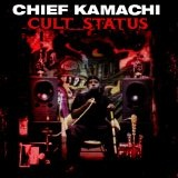 Cult Status Lyrics Chief Kamachi