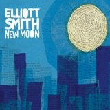 New Moon Lyrics Elliott Smith