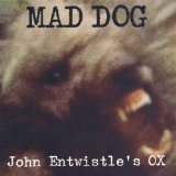 Mad Dog Lyrics John Entwistle